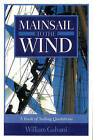 Mainsail to the Wind: An Anthology by Rowman & Littlefield (Paperback, 1999)