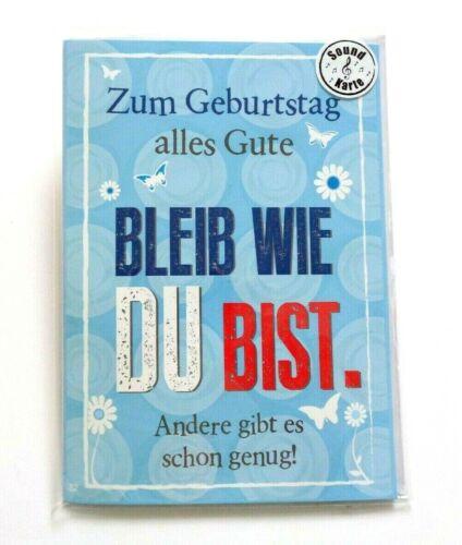Soundkarte Musikkarte A5 Glückwunschkarte BLEIBT WIE DU BIST..