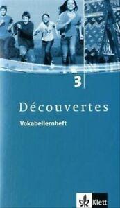 Decouvertes-3-Vokabellernheft-Fuer-Franzoesisch-als-2-Fremdsprache-oder-fortg
