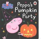 Peppa Pig: Peppa's Pumpkin Party von Unknown (2015, Gebundene Ausgabe)