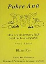 Pobre Ana: Una Novela Breve y Facil Totalmente en Espanol (Nivel 1 - Libro A) (