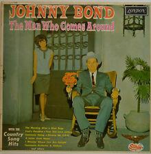 JOHNNY BOND - THE MAN WHO COMES AROUND - STARDAY  LONDON HAB 8296 LP (X347)