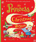 The Princess and the Christmas Rescue by Caryl Hart (Hardback, 2016)