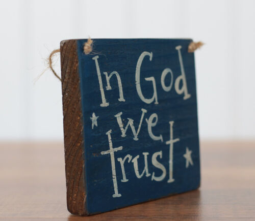 Patriotic Sign In God We Trust 4th of July Decor Hand Painted Rustic Wood 5 inch