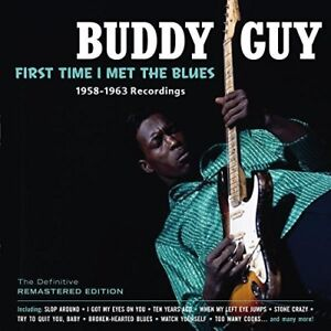 Buddy-Guy-First-Time-I-Met-the-Blues-New-CD-Spain-Import