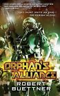Orphan's Alliance by Robert Buettner (Paperback, 2008)