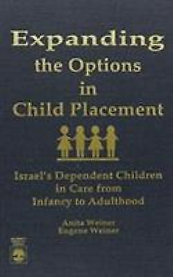 Expanding the Options in Child Placement Weiner, Anita, Weiner, Eugene Hardcove