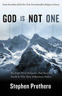 God is Not One: The Eight Rival Religions That Run the World and Why Their Differences Matter by Stephen R. Prothero (Paperback, 2010)