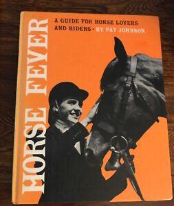 Horse-Fever-Lovers-Riders-Guide-Vtg-Book-Pat-Johnson-Hardcover-1961-Equestrian