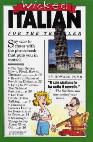 Wicked Italian : For the Traveler by Howard Tomb (1989, Paperback)
