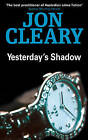 Yesterday's Shadow by Jon Cleary (Paperback, 2002)