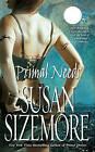 Primal Needs by Susan Sizemore (Paperback, 2009)