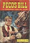 PECOS BILL IL LEGGENDARIO EROE DEL TEXAS N.3 1970