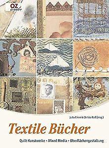 Textile Bücher: Quilt-Kunstwerke - Mixed Media - Oberflä... | Buch | Zustand gut