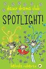 Spotlight by Roberts Belinda (Paperback, 2013)