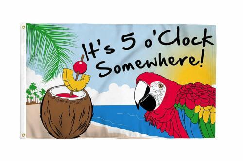 It/'s 5 O/'Clock Somewhere Party Parrot Flag Bar Alcohol Restaurant Man Cave Five