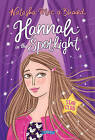 Hannah in the Spotlight: Star Club Book 1 by Natasha Mac a'Bhaird (Paperback, 2016)