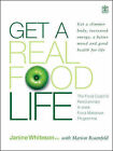 Get a Real Food Life: Get a Slimmer Body, Increased Energy, a Better Mood and Good Health for Life by Janine Whiteson, Marion Rosenfeld (Hardback, 2003)
