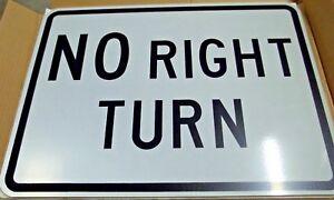 "24"" x 18""  ""No Right Turn""  Sign Aluminum Engineer Grade Sheeting"