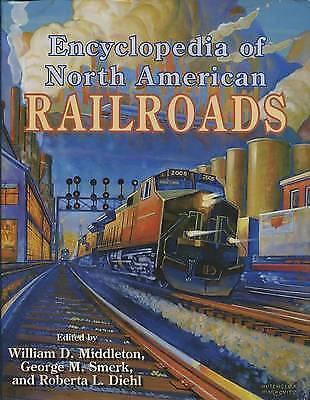 Encyclopedia of North American Railroads, , New Book
