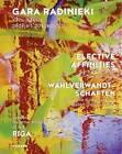 Elective Affinities: German Art Since the Late 1960s by Christoph Tannert, Ojars Sparitis, Mark Gisbourne (Hardback, 2016)