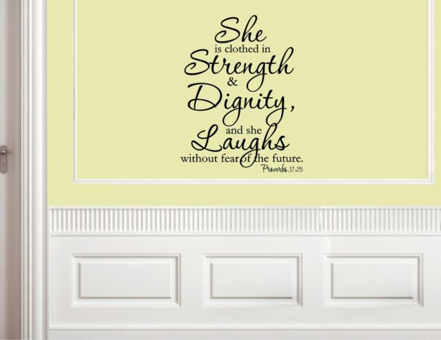 She Is Clothed In Strength & Dignity - Vinyl Quote Me Wall Art Decals #511