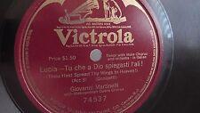 Giovanni Martinelli -  78rpm single 12-inch - Victrola #74537 Lucia Tu che a Dio