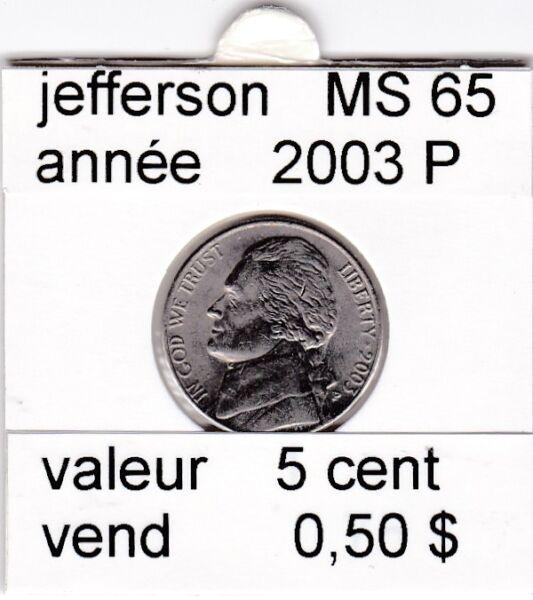 100% De Qualité E3 )pieces De 5 Cent 2003 P Jefferson MatéRiaux Soigneusement SéLectionnéS