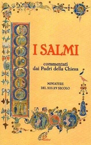 I SALMI COMMENTATI DAI PADRI DELLA CHIESA MINIATURE DEL XIII-XV PAOLINE (ZA961)