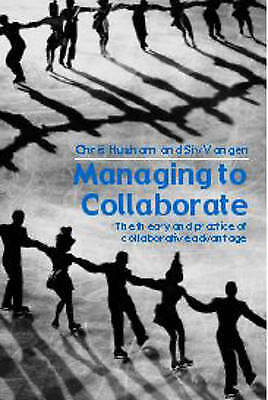1 of 1 - Managing to Collaborate: The Theory and Practice of Collaborative-ExLibrary