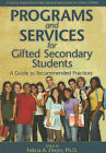 Programs and Services for Gifted Secondary Students: A Guide to Recommended Practices by Prufrock Press (Paperback / softback, 2008)