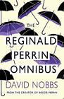 The Reginald Perrin Omnibus by David Nobbs (Paperback, 1999)