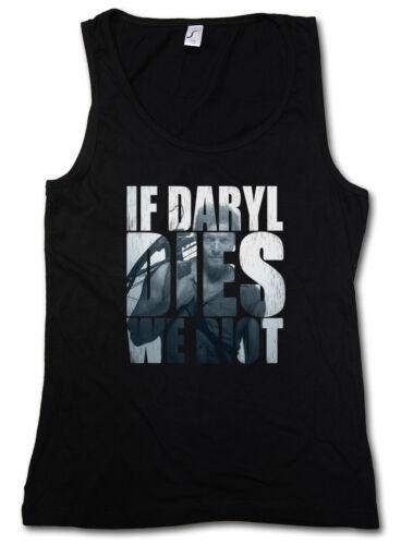 IF DARYL DIES WE RIOT DAMEN TANK TOP Dixon The Walking Beißer Zombie Dead