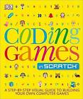 Coding Games in Scratch by Jon Woodcock (Paperback / softback, 2015)