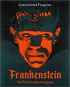 FRANKENSTEIN-THE-FIRST-TWO-HUNDRED-YEARS-HARDCOVER-AVE-10