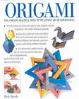Origami: The Complete Practical Guide to the Ancient Art of Paperfolding by Rick Beech (Hardback, 2001)