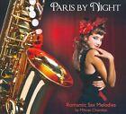 Paris By Night: Romantic Sax Melodies [Digipak] by Mihran Chamlian (CD, Mar-2011, Hollywood)