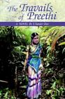The Travails of Preethi 9780595345434 by S.sunder Das Paperback