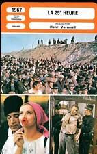 FICHE CINEMA : LA 25E HEURE - Quinn,Lisi,Verneuil 1967 - (The 25th Hour)