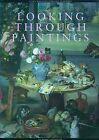Looking Through Paintings by Erma Hermens (Hardback, 2009)