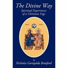 The Divine Way 9781456770594 by Nicholas Gurupada Bamford Paperback