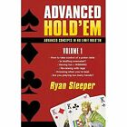 Advanced Hold'em 1 9781440182778 by Ryan Sleeper Paperback