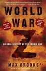 World War Z: An Oral History of the Zombie War by Max Brooks (Paperback / softback, 2007)