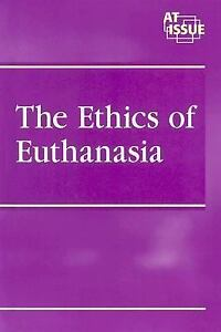 The-Ethics-of-Euthanasia-by-Nancy-Harris-2004-Hardcover-Nancy-Harris-2004