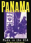 Panama: Made in the U.S.A. by John S. Weeks, Phil Gunson (Paperback, 1990)