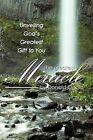 The Greatest Miracle: Unveiling God's Greatest Gift to You by Donald Ogolo (Paperback, 2011)