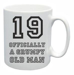 Image Is Loading 19th Novelty Birthday Gift Present Tea Mug Grumpy