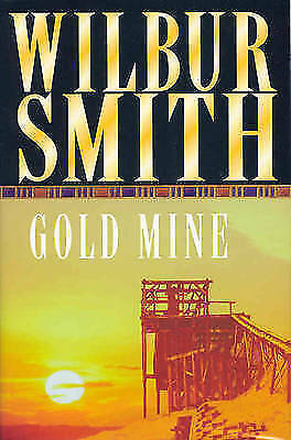 """""""AS NEW"""" Smith, Wilbur, Gold Mine Book"""