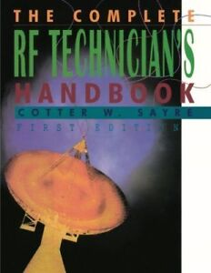 Brand-New-The-Complete-RF-Technician-039-s-Handbook-by-Cotter-Sayre