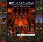 Venezia Romantica 0743211093026 by Rondo Veneziano CD